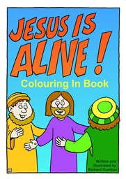 01_Colouring_Jesus_Alive: Art and craft; Art and craft book; Bible story; Black and white; Colour; Coloring; Colouring; Line Art