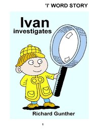 01_Ivan_Investigates: Alphabet; Colour; Reading books
