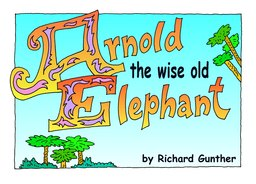 01_Arnold_Elephant: Bible story; Colour; Story